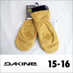 【15-16】DAKINE【ダカイン】スノーグローブ Work Mitt(Tan)