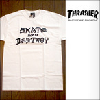 thrasher【スラッシャー】Tシャツ SKATE and DESTROY WHITE